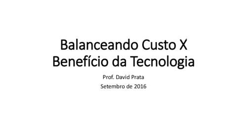 Balanceando%20Custo%20X%20Benef%C3%ADcio%20da%20Tecnologia.pdf